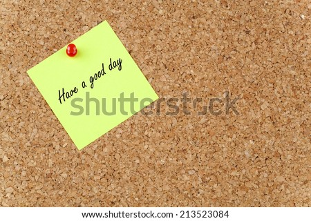 Have a good day! on Paper Note - stock photo