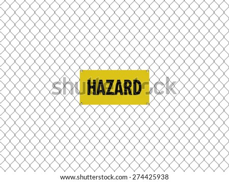 HAZARD Sign Seamless Tileable Steel Chain Link Fence - stock photo