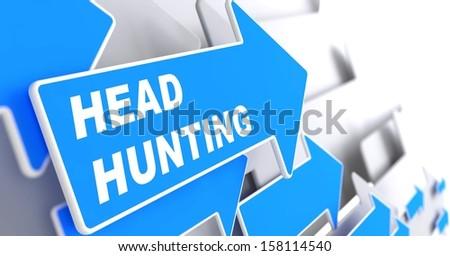 "Headhunting - Business Background. Blue Arrow with ""Headhunting"" Slogan on a Grey Background. 3D Render. - stock photo"