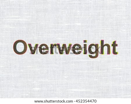 Health concept: CMYK Overweight on linen fabric texture background
