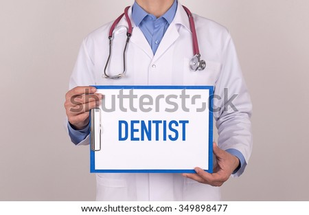 Health Concept: DENTIST