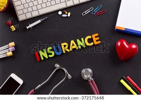 Health Concept: INSURANCE - stock photo