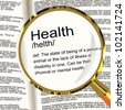 Health Definition Magnifier Shows Wellbeing Fit Condition Or Healthy - stock photo