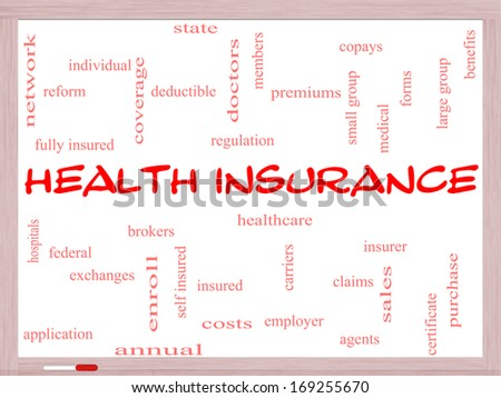Health Insurance Word Cloud Concept on a Whiteboard with great terms such as healthcare, reform, enroll, claims and more. - stock photo