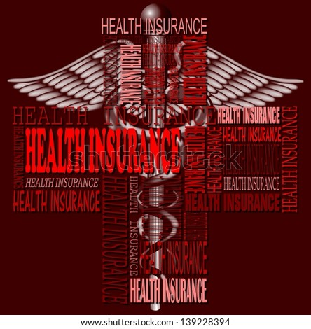 Health insurance words forming a cross with a medical symbol in the background / Health insurance and medical symbol - stock photo