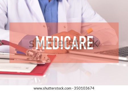 Healthcare and Medical Concept: MEDICARE - stock photo