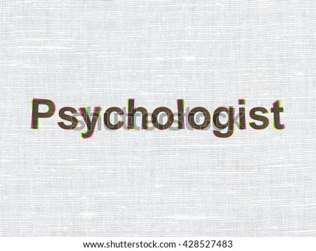 Healthcare concept: CMYK Psychologist on linen fabric texture background