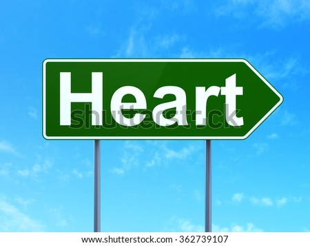 Healthcare concept: Heart on road sign background