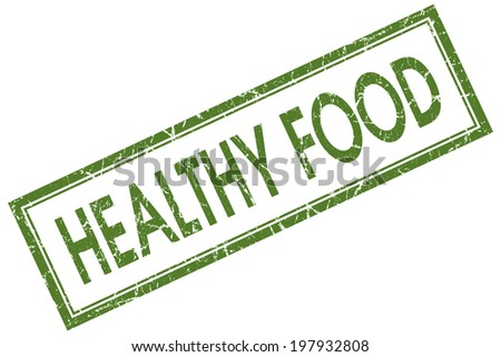 Healthy food green square grungy stamp isolated on white background - stock photo