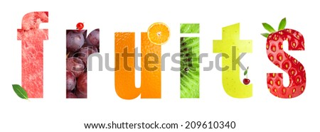 Healthy fruits word on white background. Fresh fruits and berries - stock photo