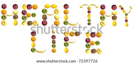 Healthy life words made of different of fruits - stock photo