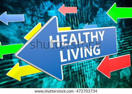 Healthy Living - text concept on blue arrow flying over green world map background. 3D render illustration.
