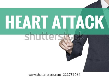 Heart Attack word on virtual screen touch by business woman on white background - stock photo
