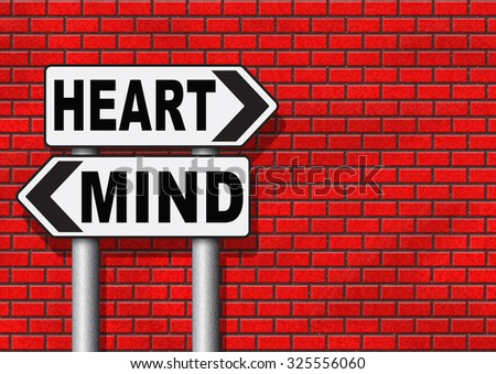 heart over mind follow your instinct and gut feeling or intuition insight - stock photo
