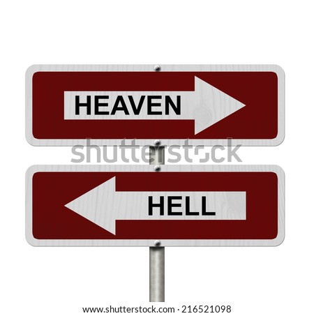 Heaven versus Hell, Red and white street signs with words Heaven and Hell isolated on white