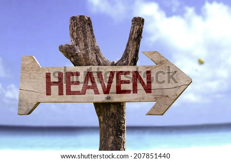Heaven wooden sign with a beach on background  - stock photo
