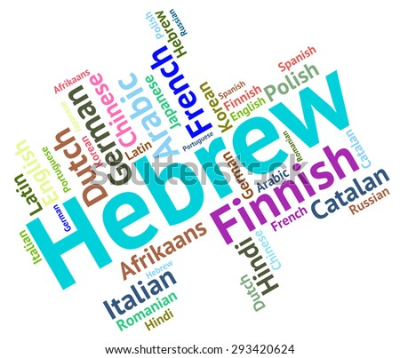 Hebrew Language Showing Vocabulary Israel And Lingo