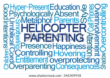 Helicopter Parenting Word Cloud on White Background - stock photo