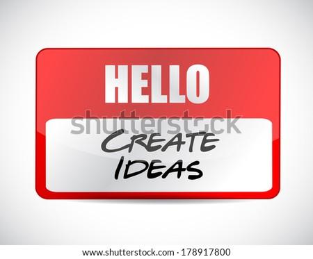 hello create ideas tag illustration design over a white background - stock photo