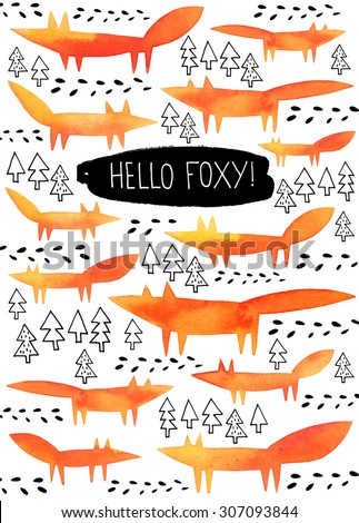 Hello Foxy funny card or poster design. Autumn card or poster design with foxes and trees silhouettes. Watercolor card with fox. Fox card.  - stock photo
