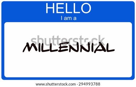 Hello I am a Millennial blue name tag concept - stock photo