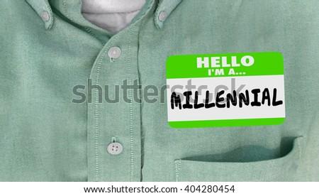 Hello I am a Millennial Generation Y Nametag Sticker Word - stock photo