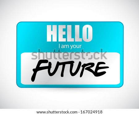 hello im your future name tag illustration design over a white background - stock photo