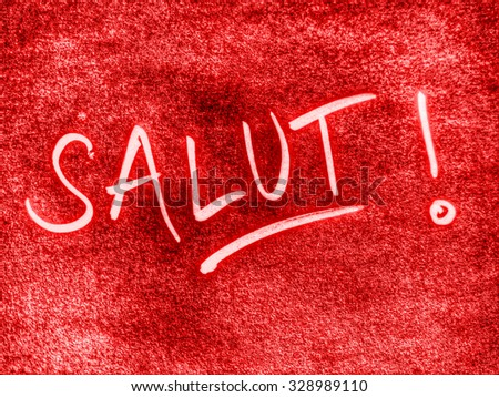 hello in french language, salut - stock photo