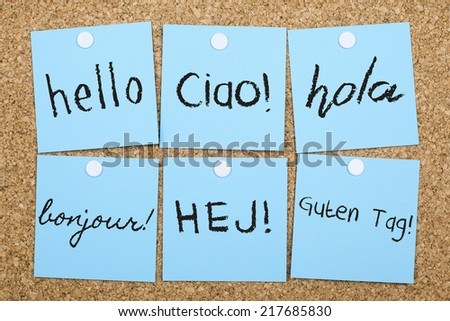 Hello in Six Different Languages - stock photo