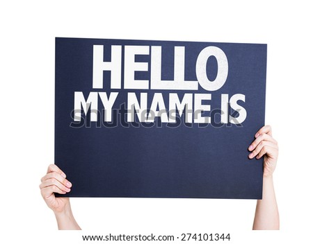 Hello My Name Is card isolated on white - stock photo