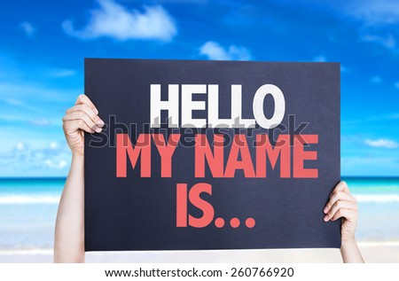 Hello My Name Is... card with beach background - stock photo