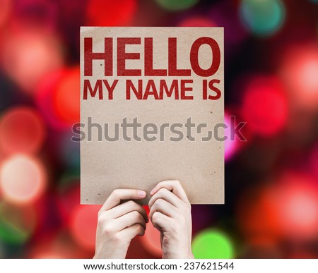 Hello My Name Is card with colorful background with defocused lights - stock photo