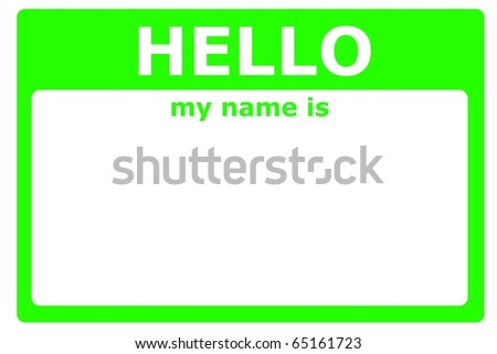 hello my name is sign with blank white copyspace for text message - stock photo