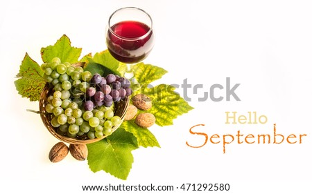 Hello September Wallpaper, Autumn Background With Grapes, Wine And Walnuts  Isolated On White
