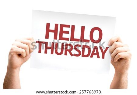 Hello Thursday card isolated on white background - stock photo
