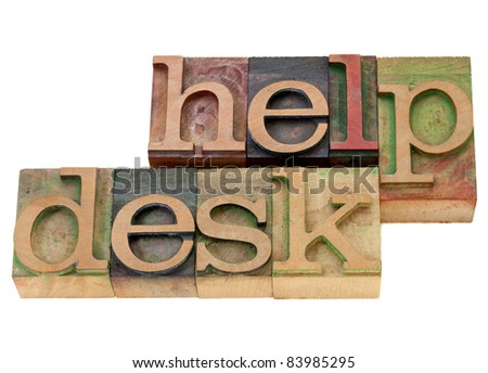 help desk - isolated words in vintage wood letterpress printing blocks