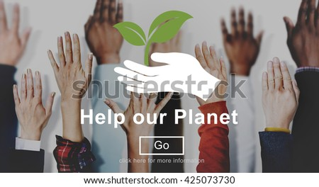 Help Our Planet Nature Preservation Environment Concept - stock photo