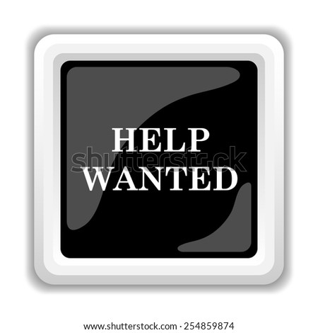 Help wanted icon. Internet button on white background.  - stock photo