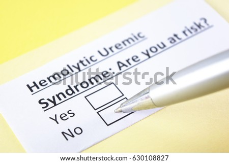 Hemolytic Uremic syndrome: are you at risk? yes or no