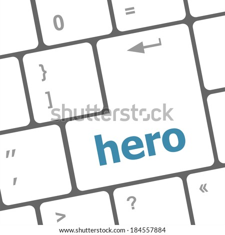 hero word on computer pc keyboard key