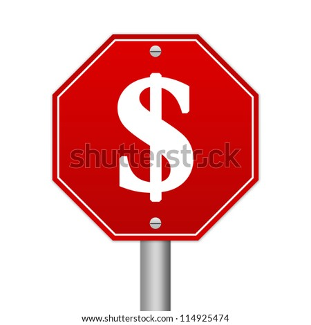 Hexagon Red Traffic Sign With Dollar Sign Inside Isolated on White Background - stock photo