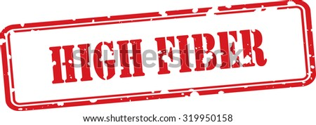 High Fiber Red Grunge Rubber Stamp On White Background.  - stock photo