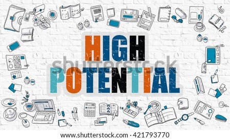 High Potential - Multicolor Concept with Doodle Icons Around on White Brick Wall Background. Modern Illustration with Elements of Doodle Design Style. - stock photo