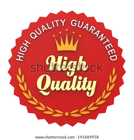 High Quality Guaranteed Label - stock photo