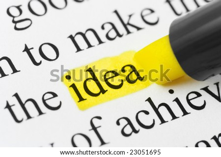 Highlighter and word idea - concept business background - stock photo