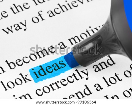Highlighter and word Ideas - concept business background - stock photo