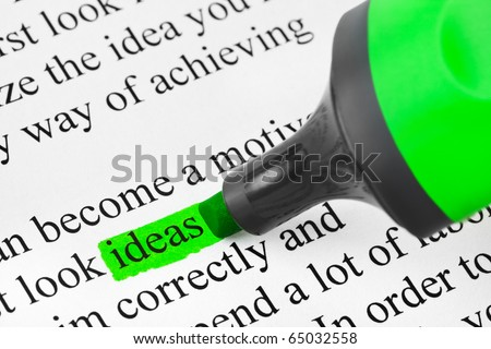 Highlighter and word Ideas (my original text) - concept business background - stock photo