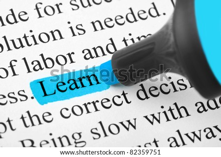 Highlighter and word Learn - concept education background - stock photo