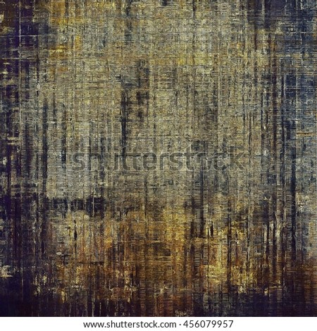 Highly detailed grunge background or scratched vintage texture. With different color patterns: yellow (beige); brown; gray; black; blue