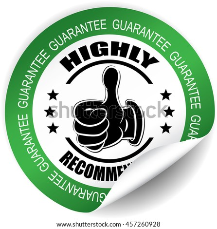 Highly recommended,Guarantee green sticker, button, label and sign. - stock photo